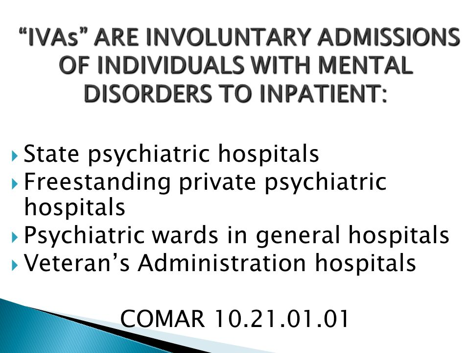  State psychiatric hospitals  Freestanding private psychiatric hospitals  Psychiatric wards in general hospitals  Veteran's Administration hospita