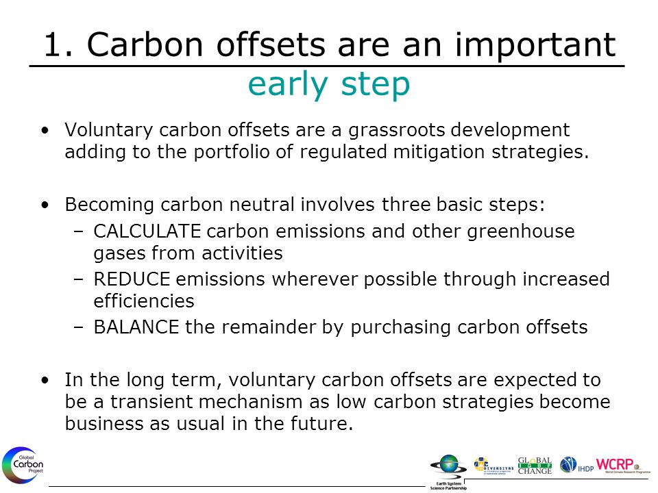 Voluntary carbon offsets are a grassroots development adding to the portfolio of regulated mitigation strategies.