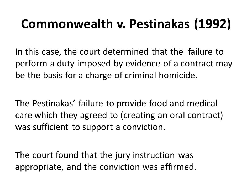 Commonwealth v. Pestinakas (1992) In this case, the court determined that the failure to perform a duty imposed by evidence of a contract may be the b
