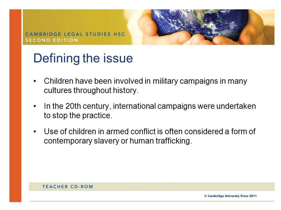 Children have been involved in military campaigns in many cultures throughout history.