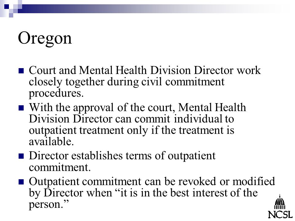 Oregon Court and Mental Health Division Director work closely together during civil commitment procedures.