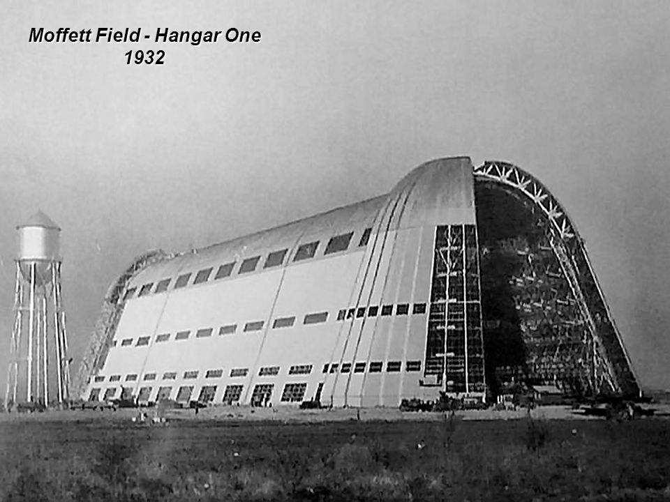 Moffett Field - Hangar One 1932