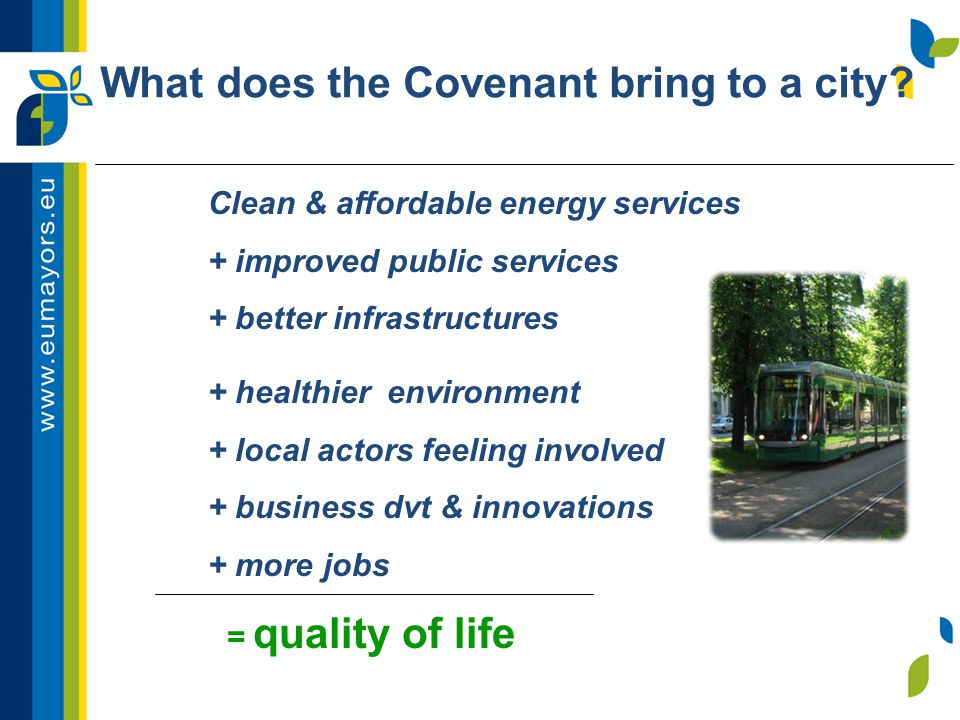 Clean & affordable energy services + improved public services + better infrastructures + healthier environment + local actors feeling involved + busin