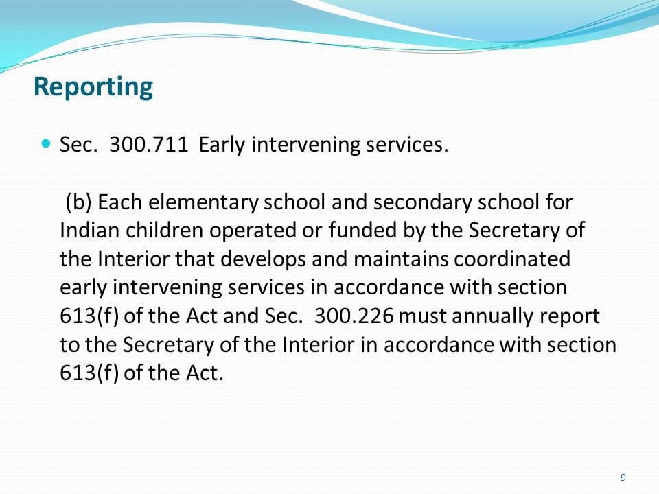 Monitoring to ensure appropriate use of CEIS funds for allowable purpose (CFR 34 Sect 300.226) Schools are currently submitting a final special education spending plan for SY 2010- 2011 with actual dollar amounts, indicating how they are using Part B CEIS funds, if applicable.