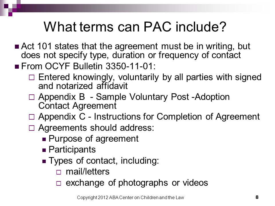Copyright 2012 ABA Center on Children and the Law 9 What terms can PAC include.