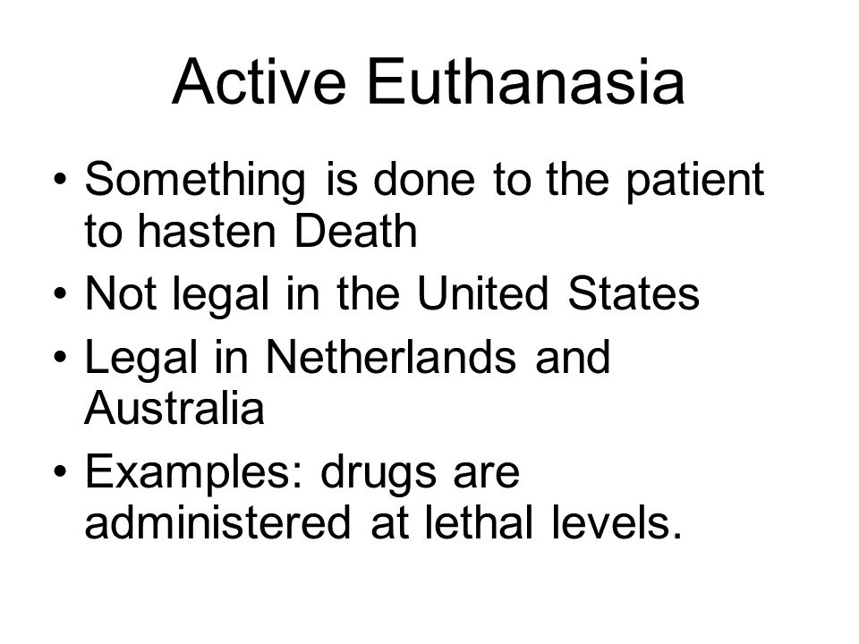 International Laws Belgium and The Netherlands have legalized Euthanasia In 1995, with the passage of the Rights of the Terminally Ill (ROTI) Act, Australia's Northern Territory became the only jurisdiction in the world with both legalized assisted suicide and euthanasia.