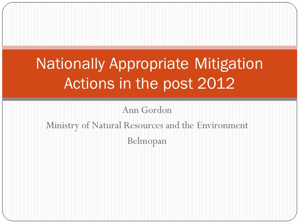 Nationally Appropriate Mitigation Actions (NAMAs) Content Origin What is a NAMA Scope of NAMAs Cancun Agreement and NAMAs Current developing countries' proposed NAMAs