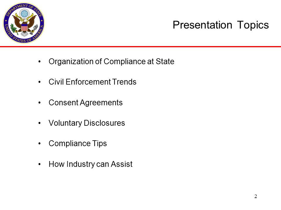 Compliance Tips Vet parties using public lists of the regulatory agencies: State, Commerce, and OFAC.