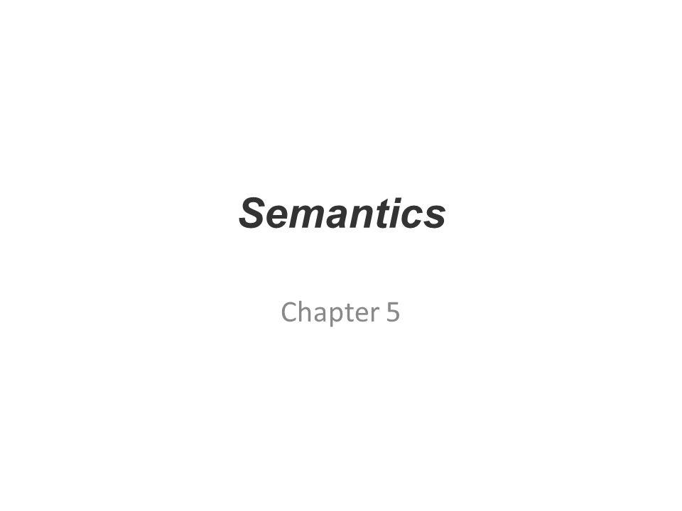 Semantics Chapter 5