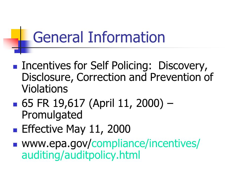 General Information Incentives for Self Policing: Discovery, Disclosure, Correction and Prevention of Violations 65 FR 19,617 (April 11, 2000) – Promu