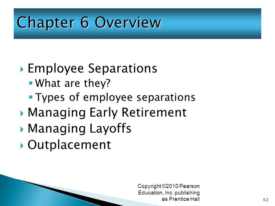 6-3 Copyright ©2010 Pearson Education, Inc.