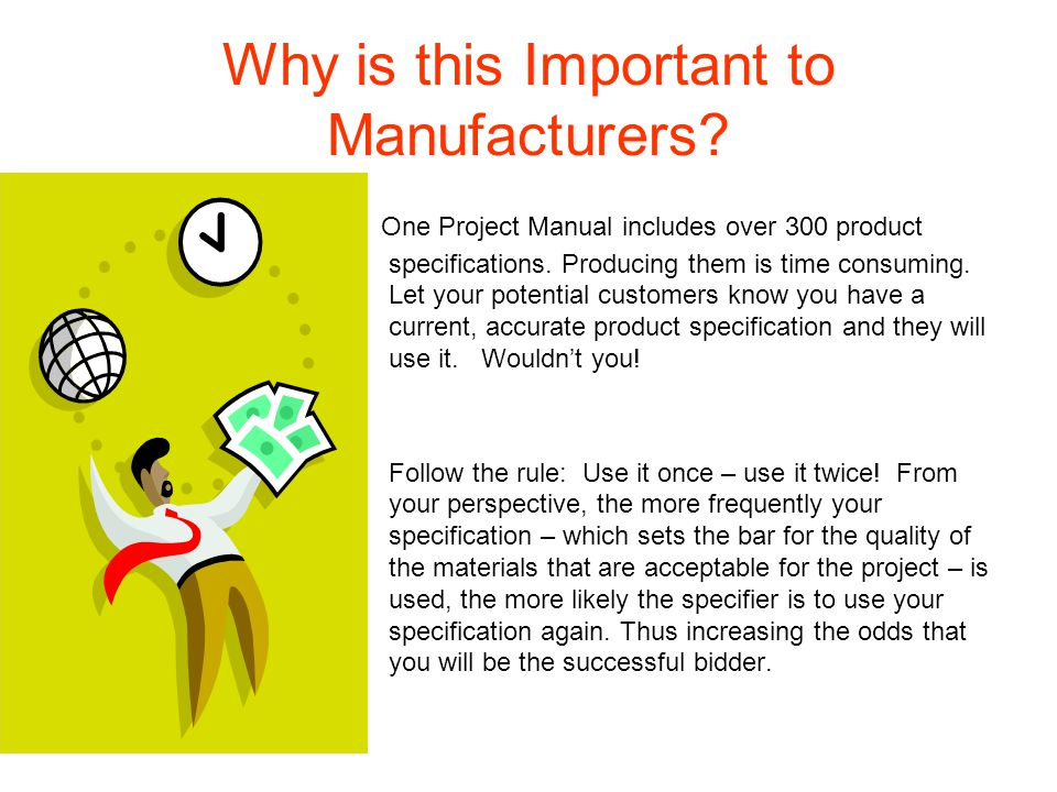 Why is this Important to Manufacturers.