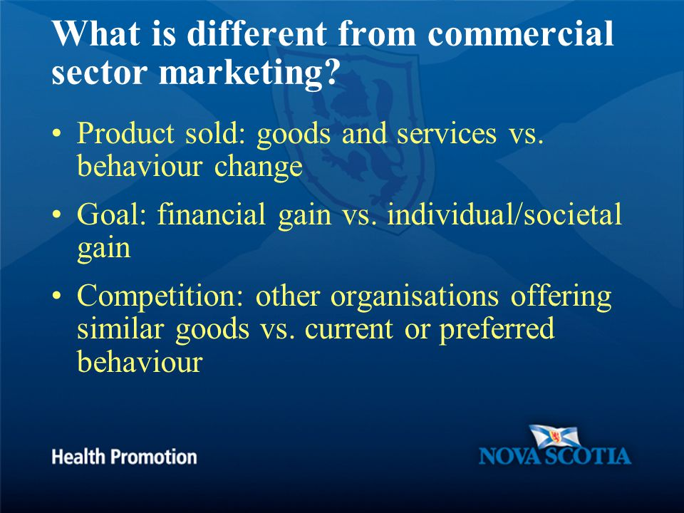 What is different from commercial sector marketing.