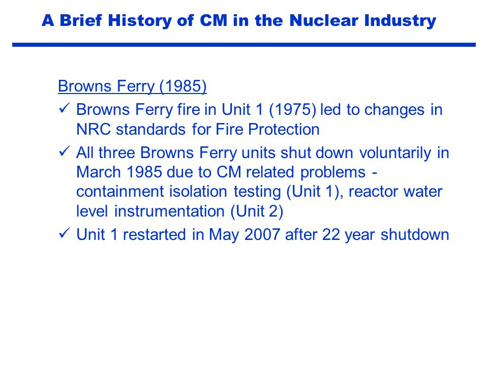 2002 CMBG Conference - initiative to reach agreement between INPO and NEI documents NEI CM Community of Practice (2002) CM Process and PI's included in NEI Standard Nuclear Performance Model (2003) CMBG Contributions to Industry CM Guidance Documents