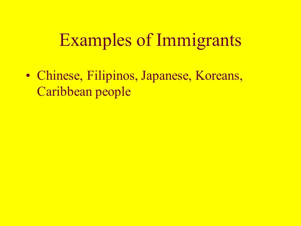 Immigrants are groups of people who have moved more or less voluntarily to the United States.