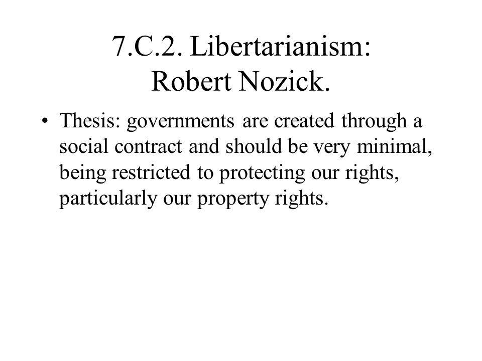 7.C.2.Libertarianism: Robert Nozick.
