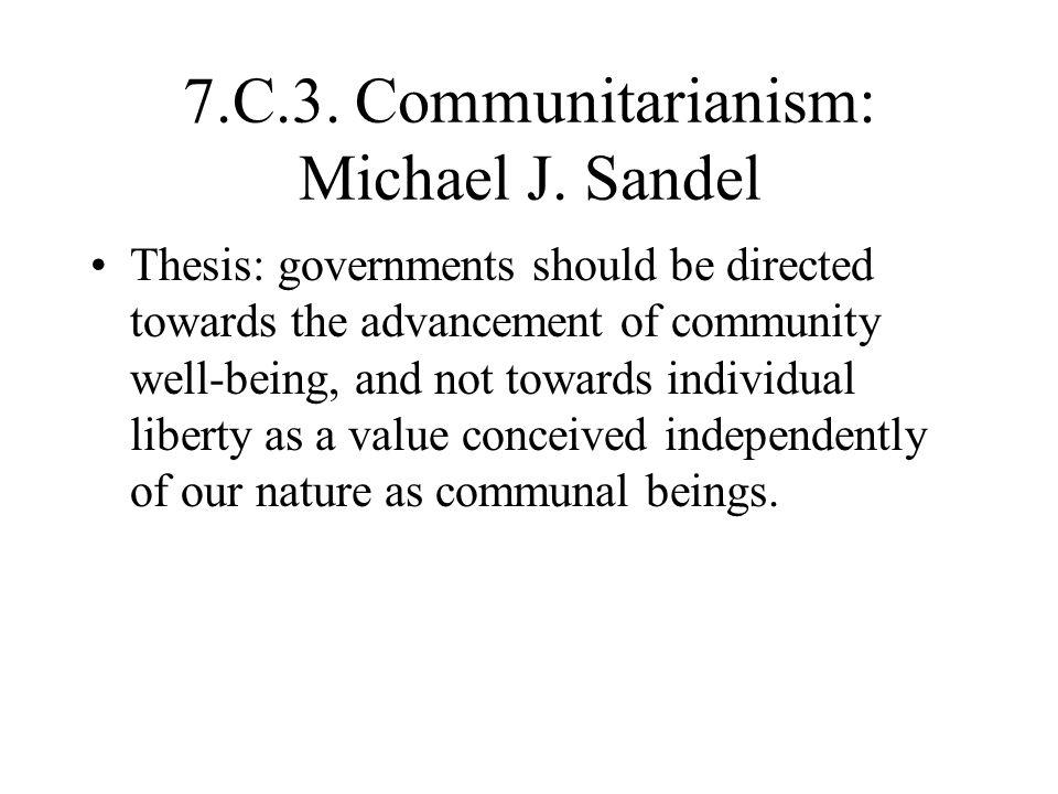 7.C.3.Communitarianism: Michael J.