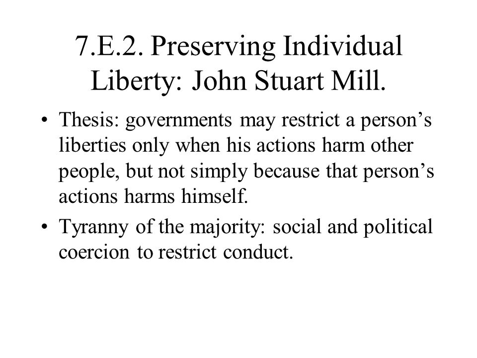 7.E.2. Preserving Individual Liberty: John Stuart Mill.