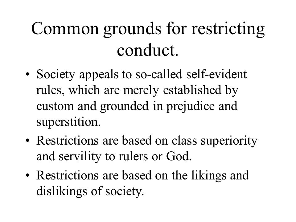 Common grounds for restricting conduct.