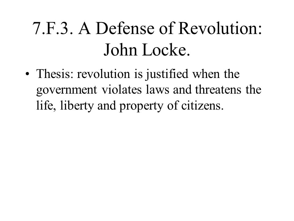 7.F.3. A Defense of Revolution: John Locke.