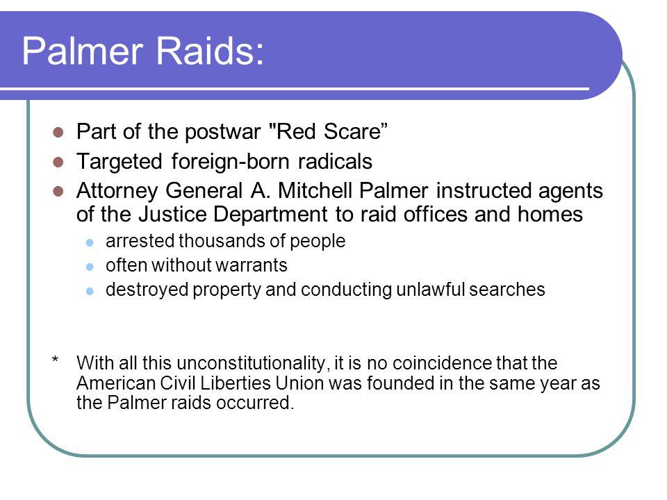 Palmer Raids: Part of the postwar
