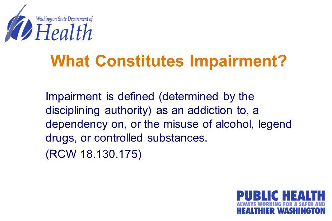 What Constitutes Impairment.