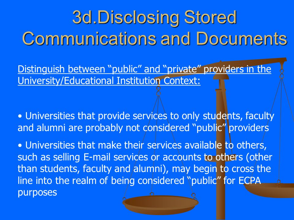 When providing E-mail services, or other stored communication services (such as letting a student store files, web pages, etc.) what records can netwo