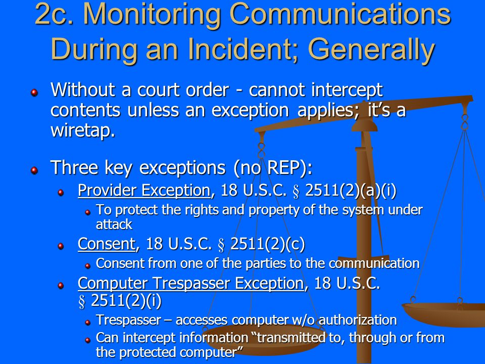 2b. Monitoring Communications During an Incident; The Tools Part I.