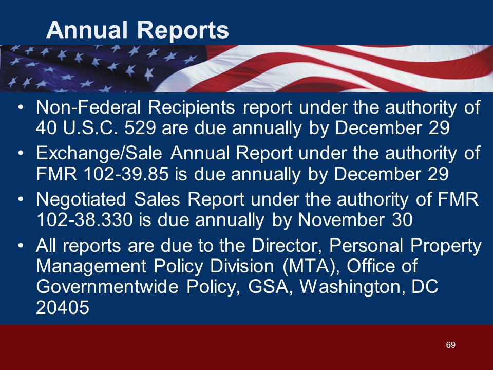 69 Annual Reports Non-Federal Recipients report under the authority of 40 U.S.C.