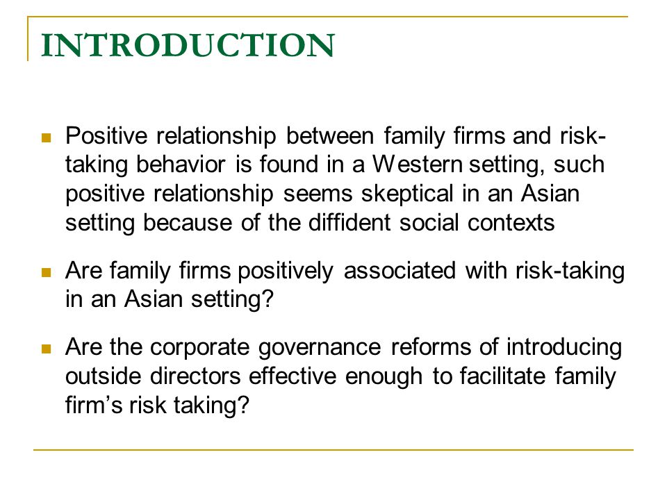 METHODOLOGY Measures  Family Involvement is measured by the ratio of family board members to the total board members.