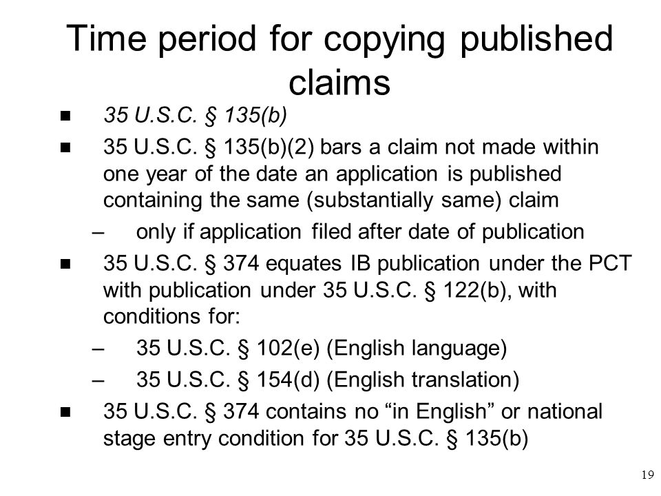 19 Time period for copying published claims n 35 U.S.C.