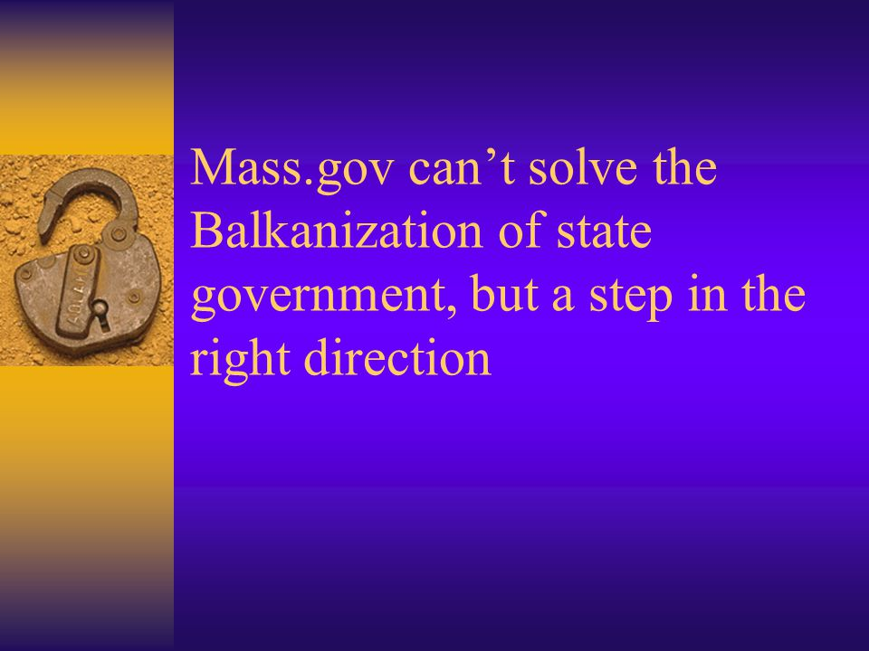 Mass.gov can't solve the Balkanization of state government, but a step in the right direction