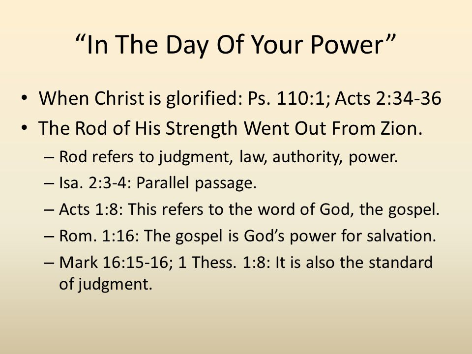 In The Day Of Your Power When Christ is glorified: Ps.