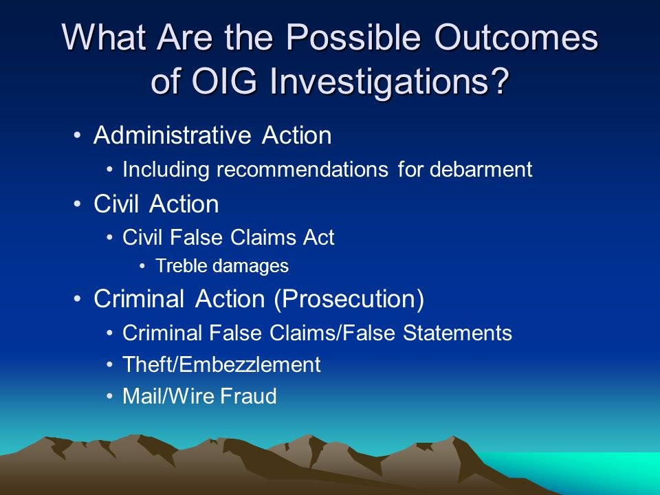 What Are the Possible Outcomes of OIG Investigations.