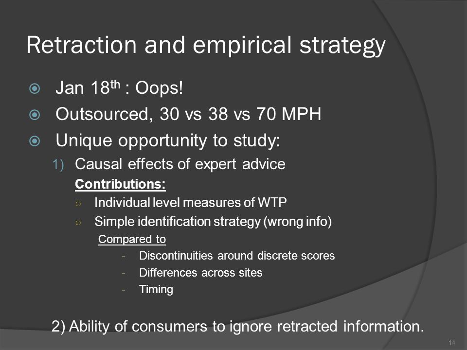 Retraction and empirical strategy  Jan 18 th : Oops.