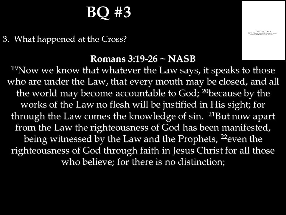 BQ #3 3. What happened at the Cross.