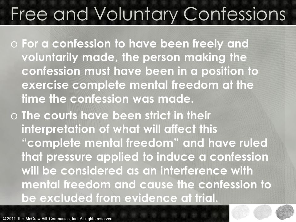 © 2011 The McGraw-Hill Companies, Inc. All rights reserved. U.S. Supreme Court and Confessions o In the twentieth century, the United States Supreme C