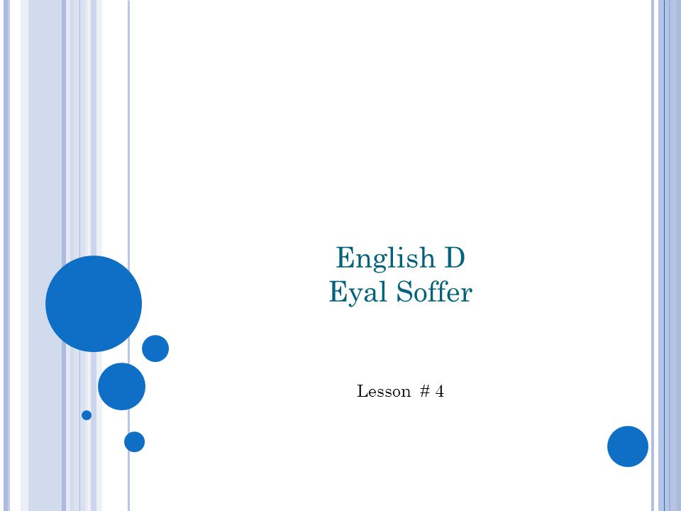 English D Eyal Soffer Lesson # 4