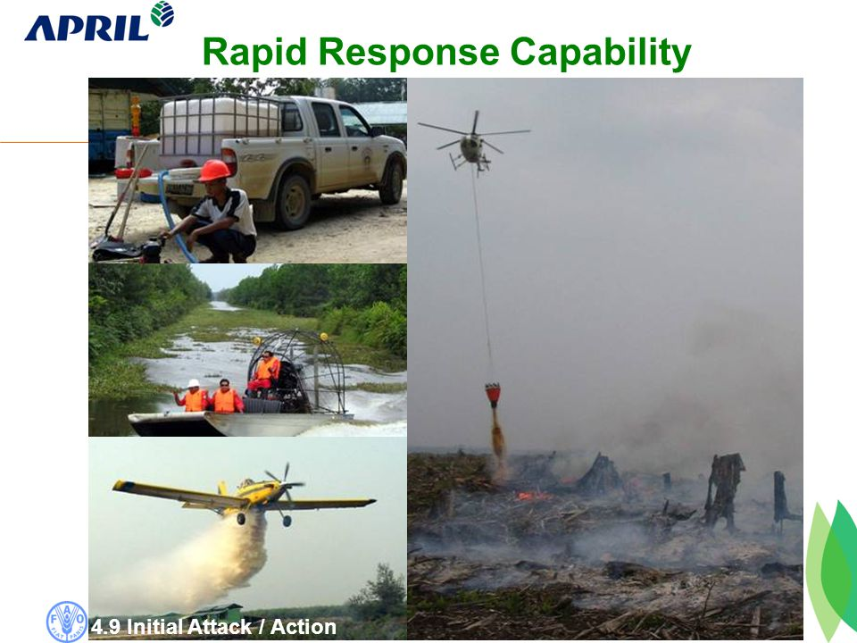 Rapid Response Capability 4.9 Initial Attack / Action