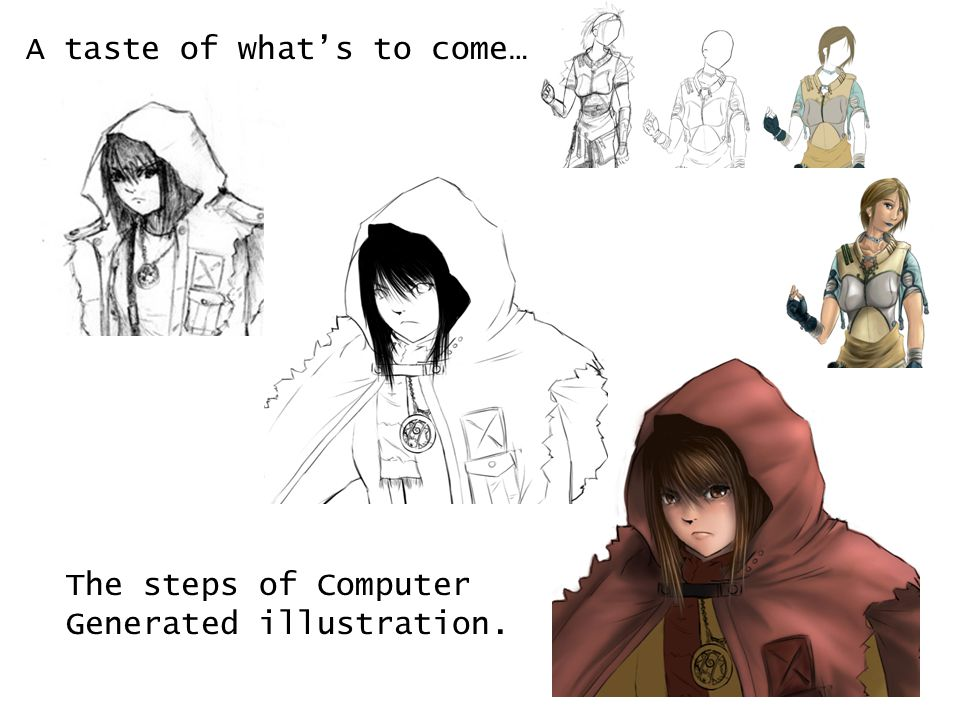 A taste of what's to come… The steps of Computer Generated illustration.