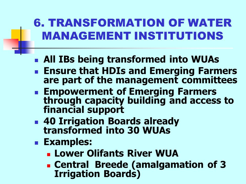 5. PURCHASE OF WATER RIGHTS BY IMPLEMENTING AGENTS Water User Association purchases water rights Transfer water rights to a property for use by HDIs E