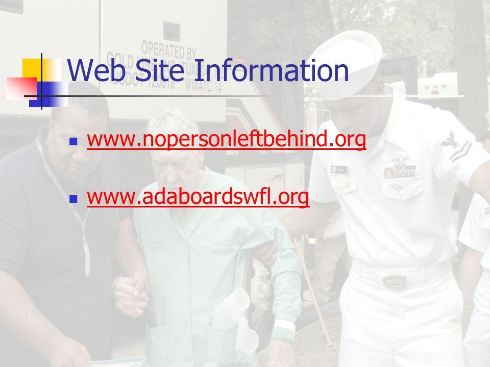 Web Site Information www.nopersonleftbehind.org www.adaboardswfl.org