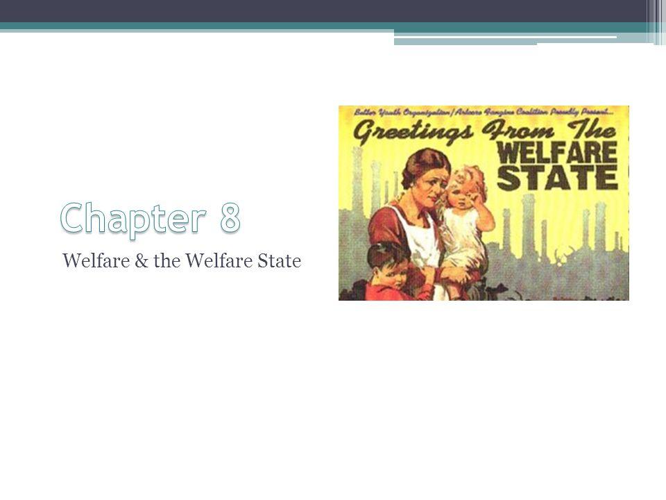 Welfare & the Welfare State
