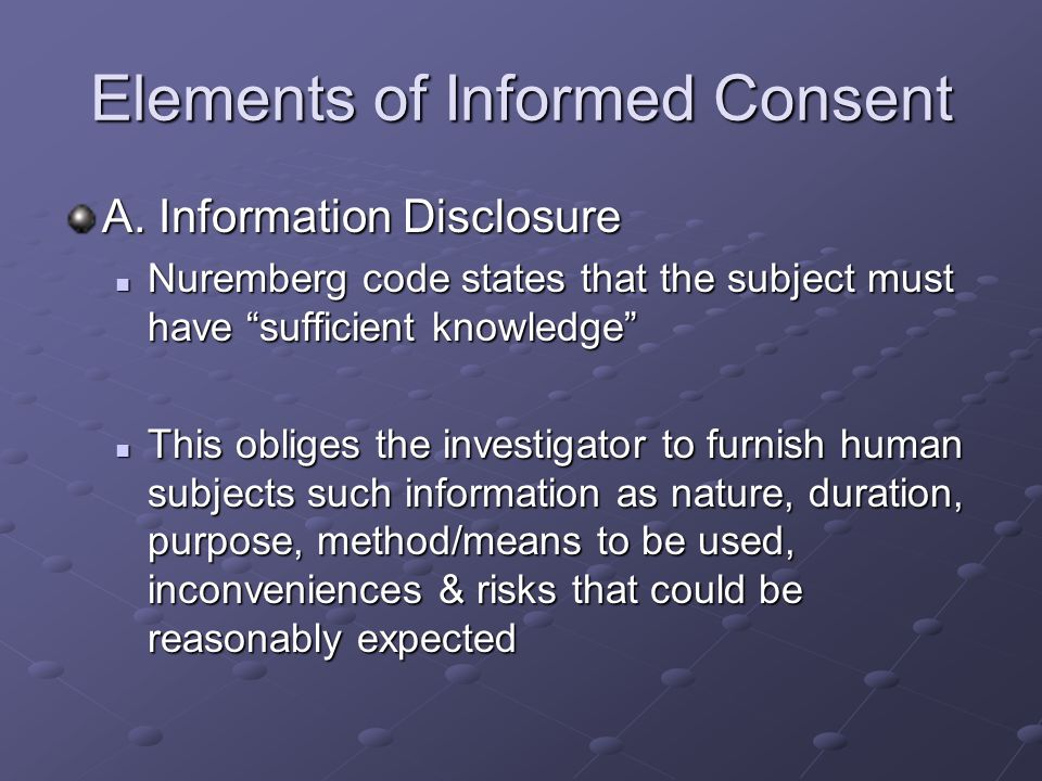 Elements of Informed Consent A.