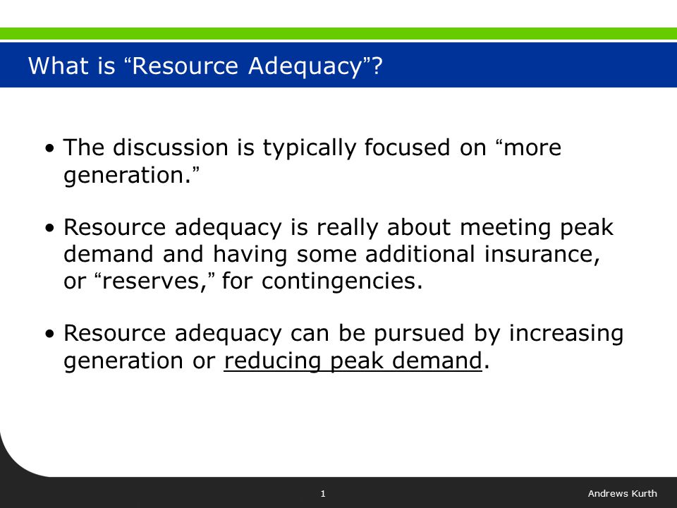 Andrews Kurth1 What is Resource Adequacy .