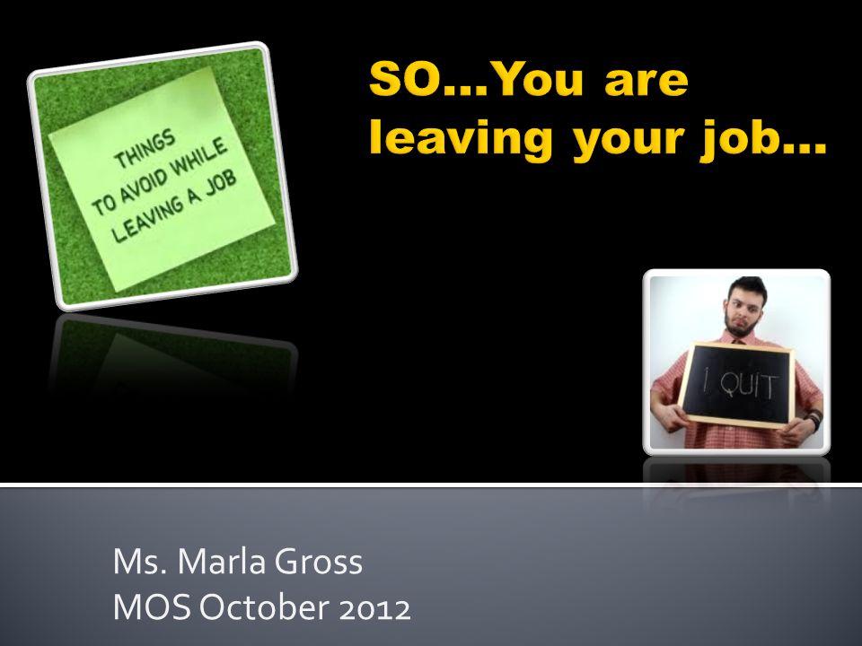 Ms. Marla Gross MOS October 2012