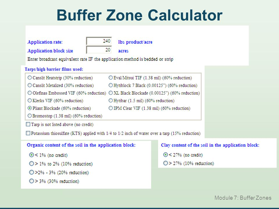 Buffer Zone Calculator Module 7: Buffer Zones