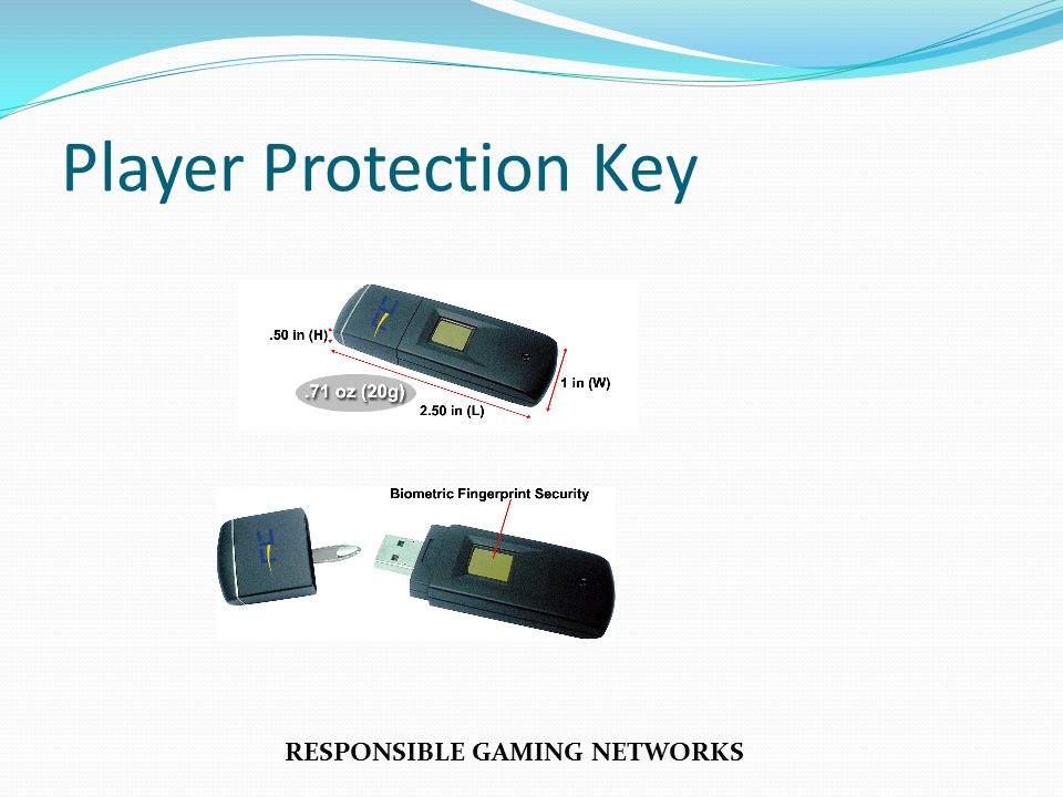 Player Protection Key RESPONSIBLE GAMING NETWORKS