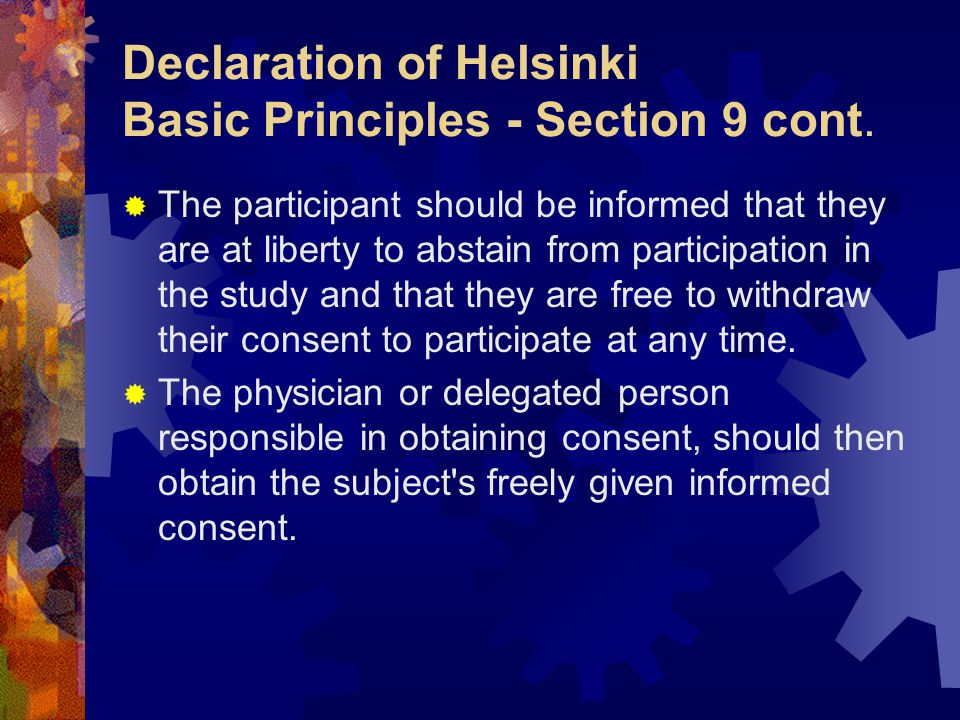 Declaration of Helsinki Basic Principles - Section 9 cont.