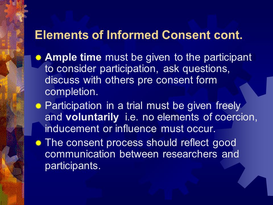 Elements of Informed Consent cont.